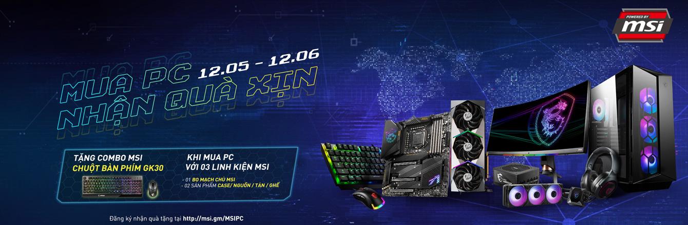 Build PC nhận quà xịn sò MSI
