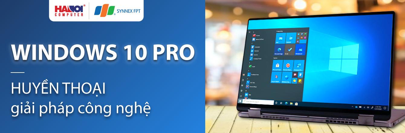 Win 10 pro - hệ điều hành an toàn cho laptop Dell