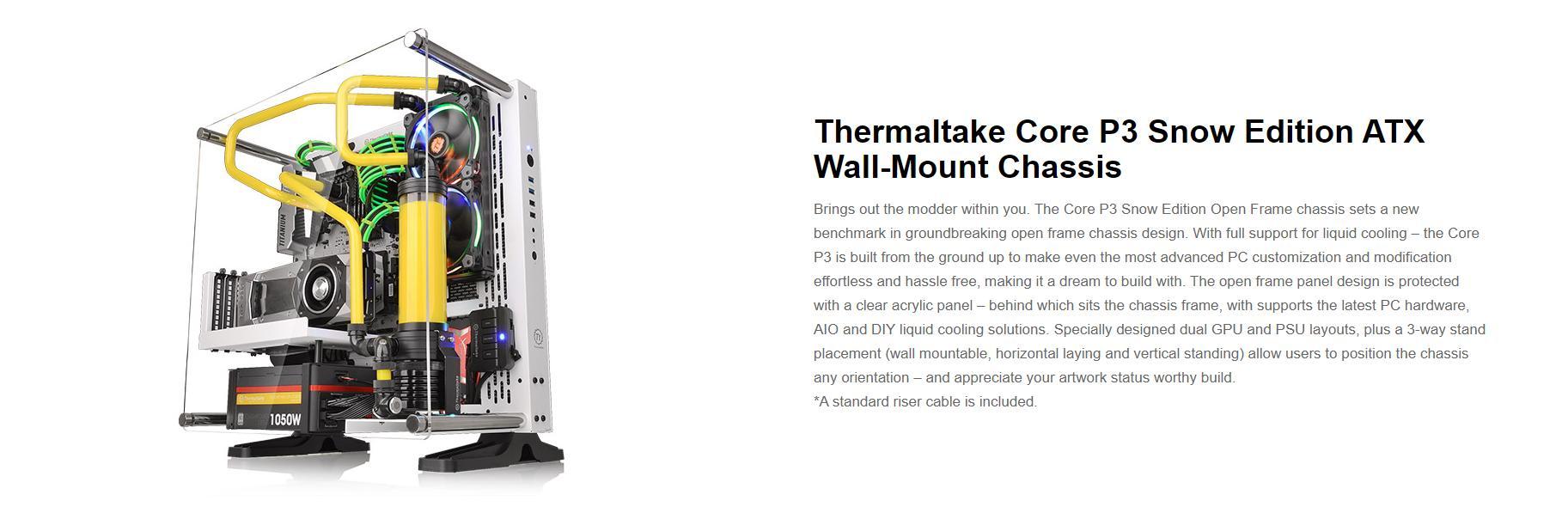 Vỏ Case Thermaltake Core P3 Tempered Glass (Mid Tower/Màu Đen/Kính Cong) hỗ trợ đầy đủ các loại tản nhiệt nước từ AIO đến Custom đa dạn