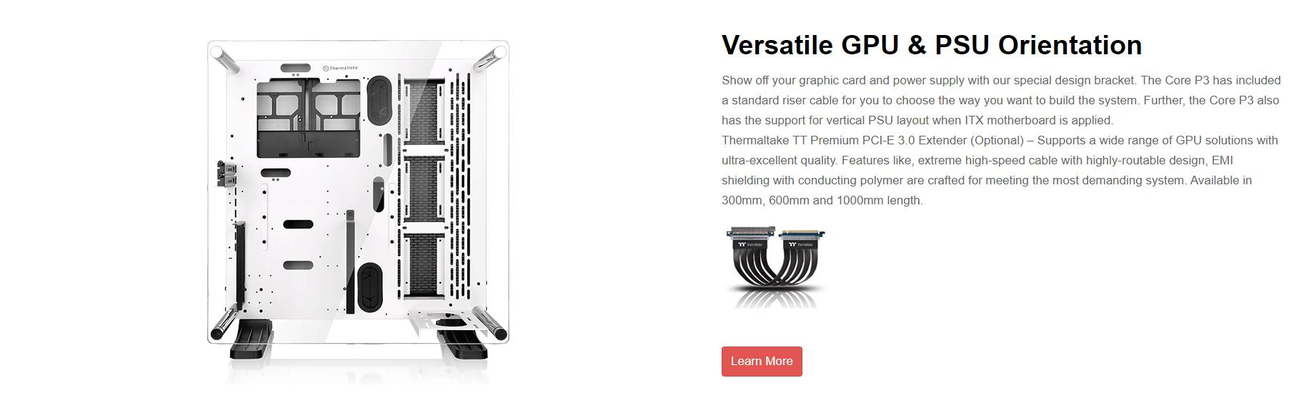 Vỏ Case Thermaltake Core P3 Tempered Glass (Mid Tower/Màu Đen/Kính Cong) có thể linh hoạt thay đổi vị trí GPU và PSU