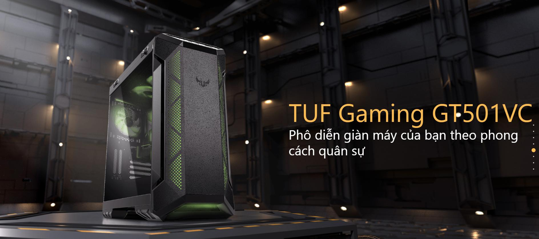 Case Asus TUF Gaming GT501VC - Tempered Glass giới thiệu