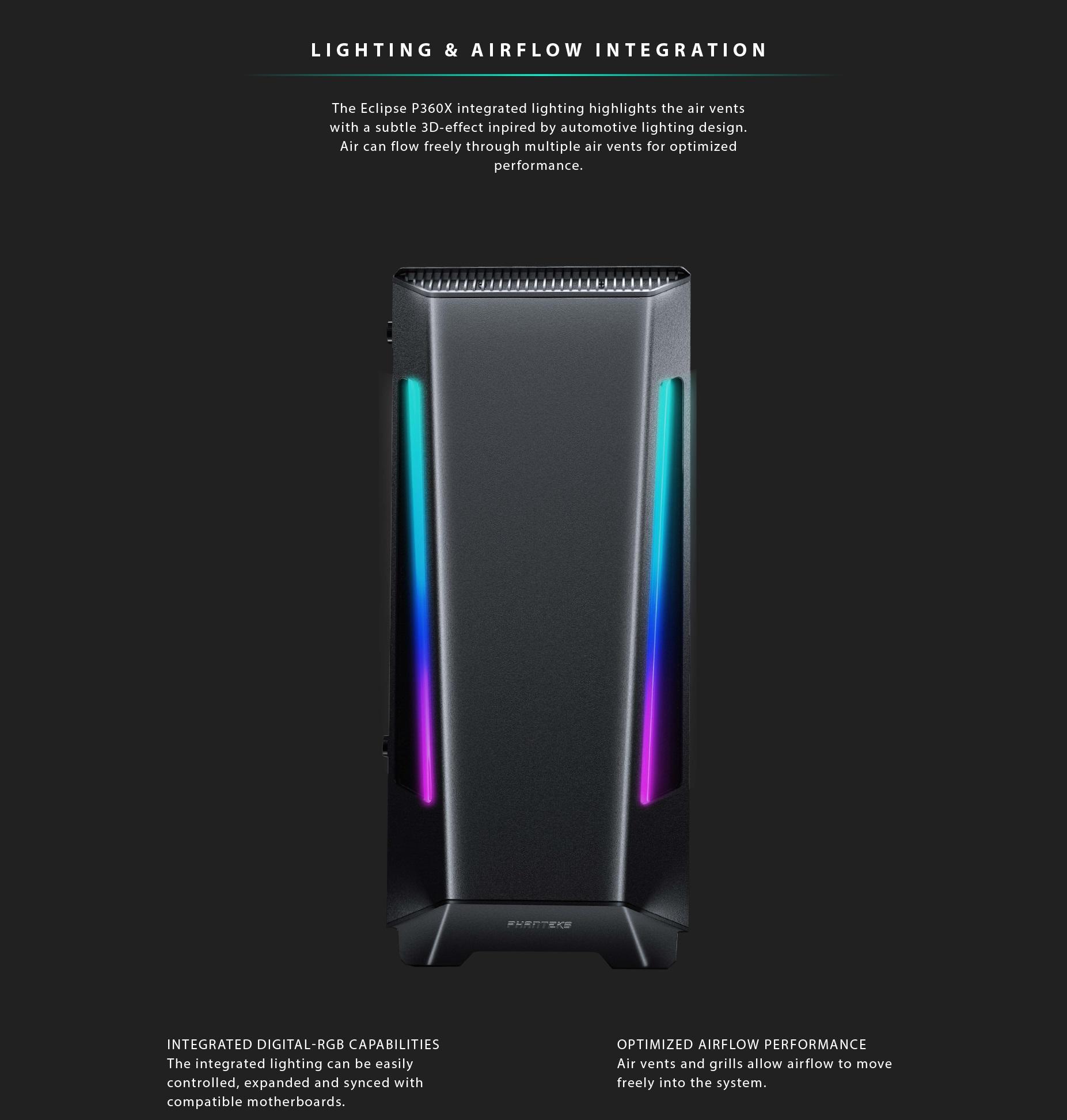 Phanteks Eclipse P360X Tempered Glass, Digtial RGB Lighting hệ thống led và airflow tối ưu