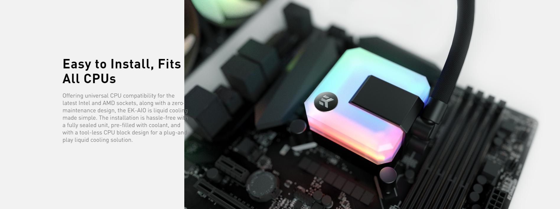 Tản nhiệt nước EK-AIO 240 D-RGB dễ dàng lắp đặt, vừa vặn với tất cả CPU