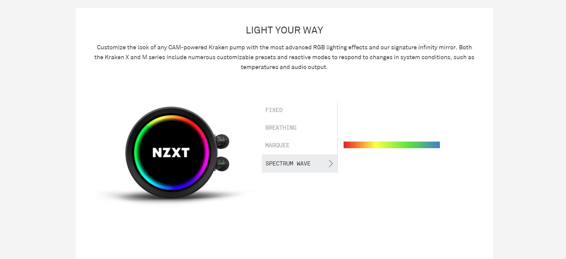 Tản nhiệt nước CPU NZXT Kraken X53 có thể tuỳ chỉnh giao diện bên ngoài thông qua phần mềm CAM, các profile có sẵn để có thể tùy chọn tùy chỉnh ánh sáng tiện lợi