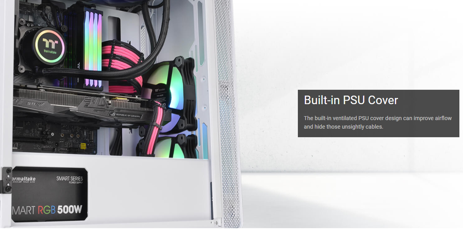 Vỏ Case Thermaltake S100 Tempered Glass Snow Edition (Mid Tower / Màu Trắng) tích hợp sẵn khay che nguồn, thuận tiện cho việc đi dây