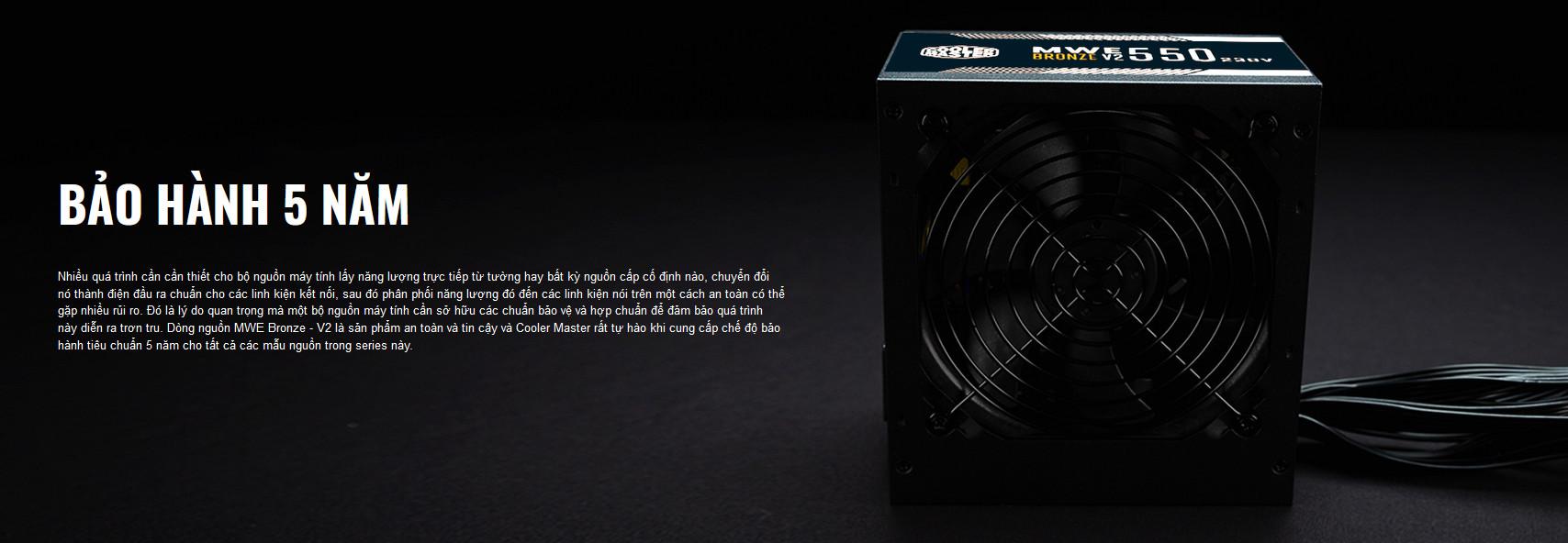 Nguồn máy tính Cooler Master MWE V2 230V 550 550W Plus Bronze  (80 Plus Bronze/Màu Đen) giới thiệu bảo hành 5 năm