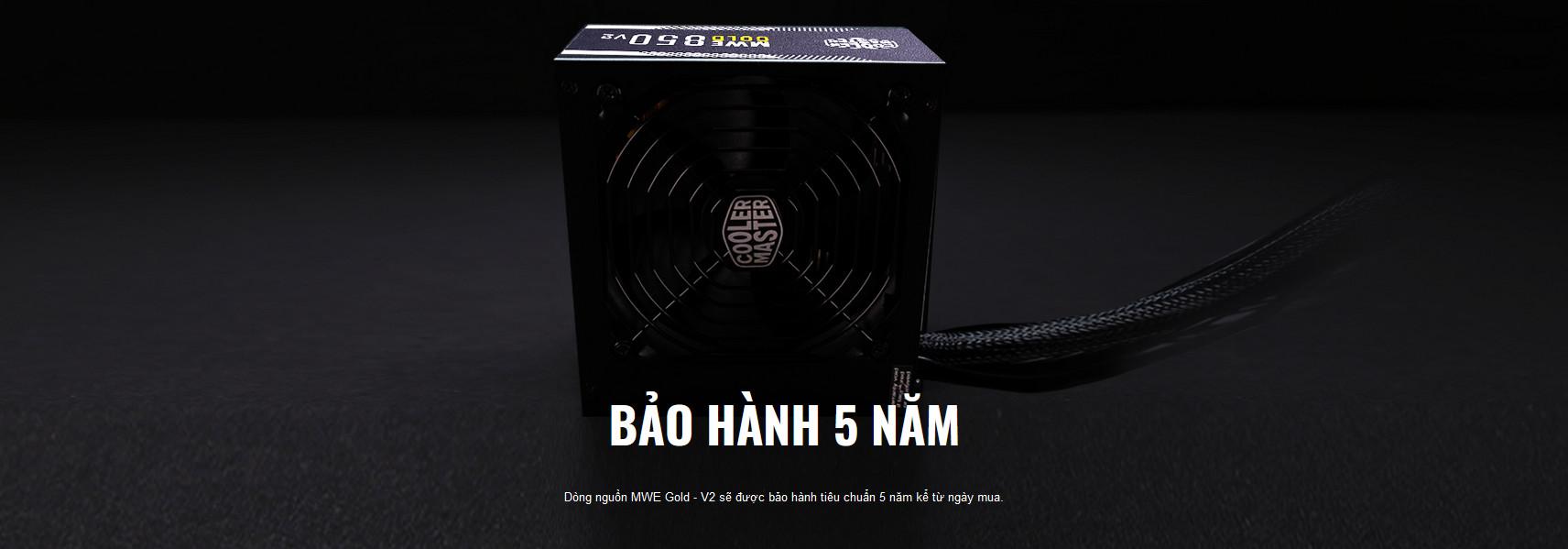 Nguồn máy tính Cooler Master MWE GOLD 850 - V2 850W được bảo hành tiêu chuẩn 5 năm kể từ ngày mua.