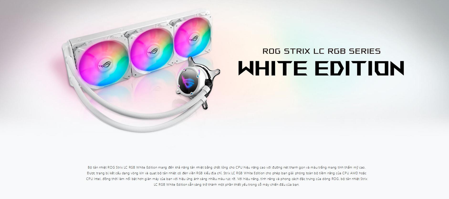 Tản nhiệt nước Asus ROG STRIX LC 360 RGB White Edition mang đến khả năng tản nhiệt bằng chất lỏng cho CPU hiệu năng cao với đường nét thanh gọn và màu trắng mang tính thẩm mỹ cao