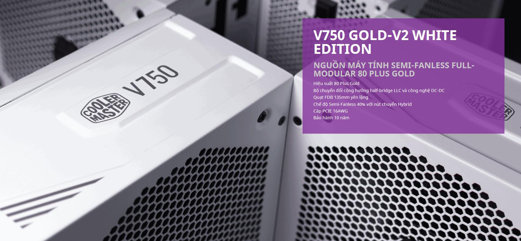 Nguồn máy tính Cooler Master 750W V Gold V2 White (80 Plus Gold/Màu Trắng) giới thiệu