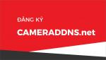 Hướng dẫn đăng ký và cài đặt tên miền cameraddns.net