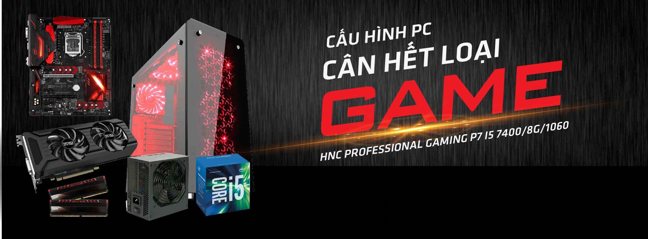 TẠI SAO NÊN LỰA CHỌN PC GAMING HNC