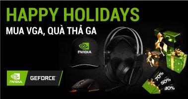 NVIDIA Happy Holidays – Mua VGA, Quà Thả Ga