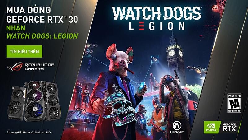 """Chương trình Khuyến mãi """"Mua card dồ họa ASUS RTX 30 series nhận ngay Code game Watch Dog: Legion trị giá 1.400.000đ"""""""