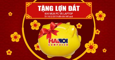 Tặng lợn đất khi mua Laptop, PC