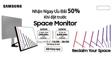 Chương trình khuyến mãi giảm giá 50% khi đặt trước màn hình Samsung Space Monitor
