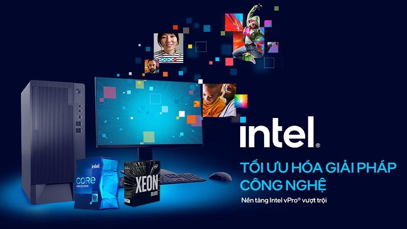 Intel - Giải pháp toàn diện hóa, xử lý mọi thách thức công nghệ