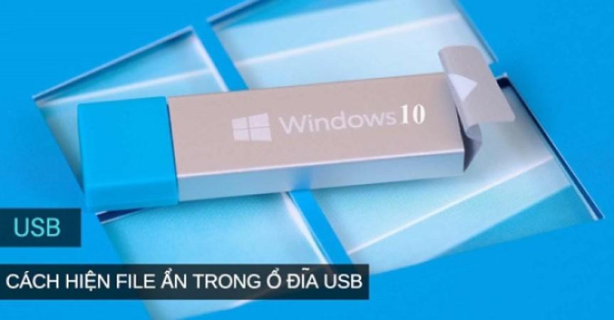 3 cách hiện file ẩn trong USB thành công 100%