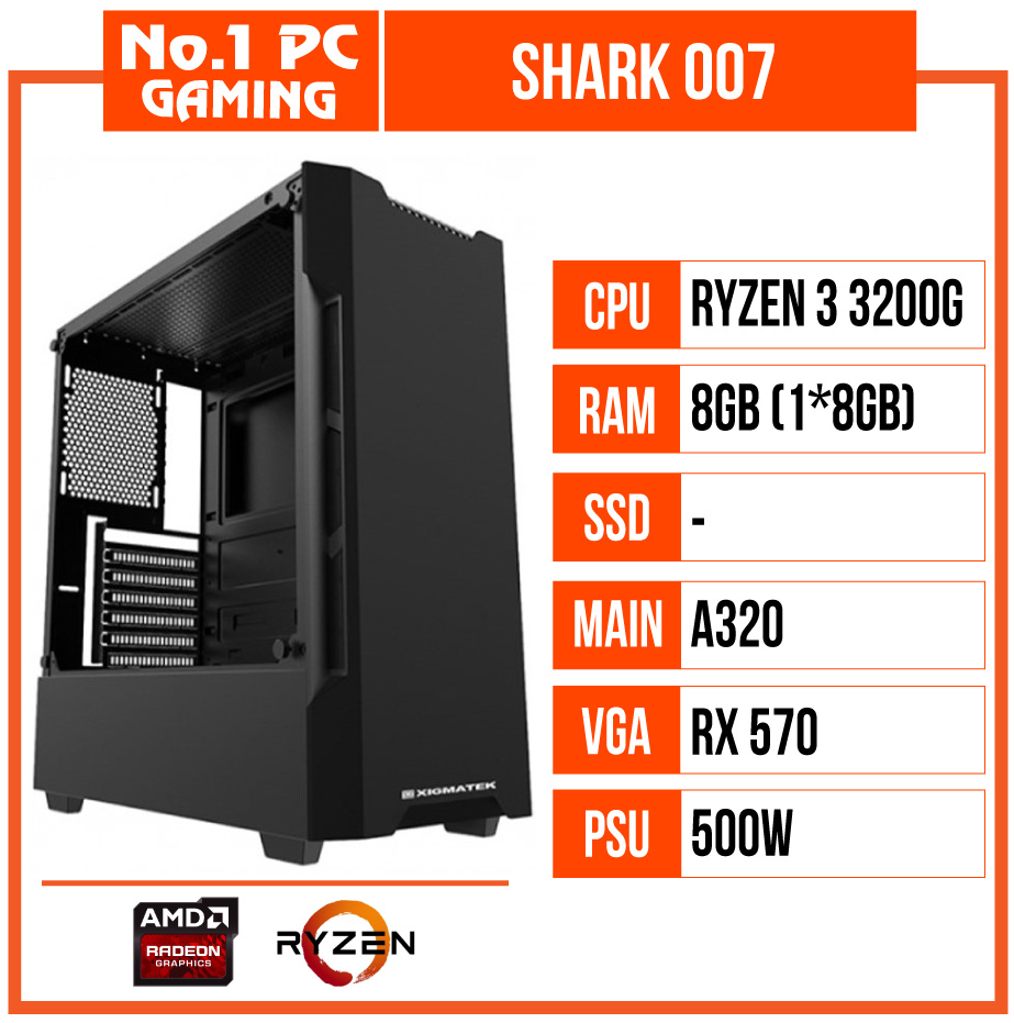 PC GAMING SHARK 007 (R3 3200G/A320M/8GB RAM/RX570/Nguồn 450W/RGB)