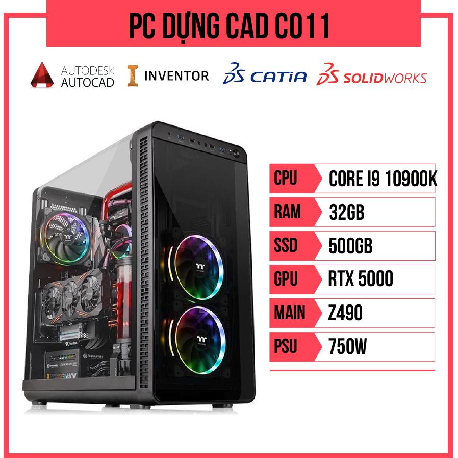 PC Dựng CAD C011 (i9-10900K/Z490/32GB RAM/RTX 5000/500GB SSD/750w)